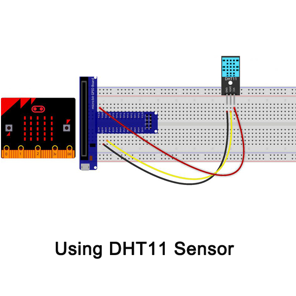 Micro bit lesson — Using the DHT11 Sensor